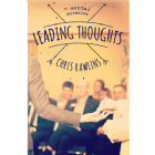 Leading Thoughts  by Chris Rawlings